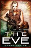The Eve, Keary Taylor, 1493696777