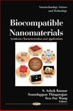 Biocompatible Nanomaterials: Synthesis, Characterization and Applications, , 1616686774