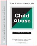 The Encyclopedia of Child Abuse, Clark, Robin E. and Clark, Judith Freeman, 0816066779