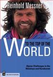 To the Top of the World, Reinhold Messner, 0898866774