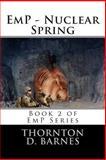 EmP - Nuclear Spring, Thornton Barnes, 1494296772