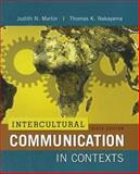 Intercultural Communication in Contexts, Martin, Judith and Nakayama, Thomas K., 0078036771