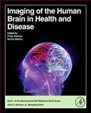 Imaging the Human Brain in Health and Disease, , 0124186777