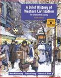 A Brief History of Western Civilization Vol. 2 : The Unfinished Legacy, Kishlansky, Mark A. and Geary, Patrick J., 0321196775
