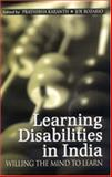 Learning Disabilities in India : Willing the Mind to Learn, , 076199677X