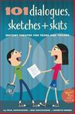101 Dialogues, Sketches and Skits, Paul Rooyackers and Bor Rooyackers, 0897936779