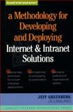 A Methodology for Developing and Deploying Internet and Intranet Solutions, Greenberg, Jeff R. and Hewlett-Packard Professional Books Staff, 0132096773