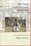 The New Transnational Activism, Tarrow, Sidney, 0521616778