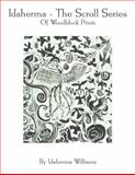 Idaherma - the Scroll Series of Woodblock Prints, Williams, Idaherma, 0615456774