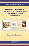 Neural Network Control of Nonlinear Discrete-Time Systems, Sarangapani, Jagannathan, 0824726774