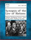 Synopsis of the Law of Nations, Johann Wolfgang Textor and John Pawley Bate, 1289346771