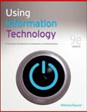 Using Information Technology 9e Complete Edition, Williams, Brian and Sawyer, Stacey, 0073516775