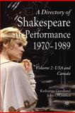 A Directory of Shakespeare in Performance, 1970-1989 Vol. 2 : USA and Canada, Goodland, Katharine and O'Connor, John, 0230546773