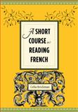 A Short Course in Reading French, Brickman, Celia, 0231156774