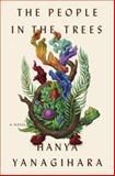 The People in the Trees, Hanya Yanagihara, 0385536771
