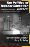 The Politics of Teacher Education Reform 9780761976776