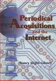 Periodical Acquisitions and the Internet, Slight-Gibney, Nancy, 0789006774