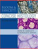 Bloom and Fawcett's Concise Histology 9780340806777