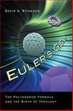 Euler's Gem : The Polyhedron Formula and the Birth of Topology, Richeson, David S., 0691126771