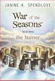 War of the Seasons, Book Three, Janine K. Spendlove, 0983656770