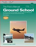 The Pilot's Manual: Ground School, The Pilot's Manual Editorial Board, 1560276770