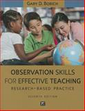 Observational Skills for Effective Teaching, 7th Edition, Gary D. Borich, 1612056776