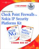 Configuring Check Point Firewalls for Nokia IP Security Platforms Kit 9781931836777