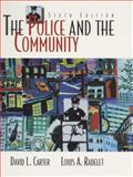 The Police and the Community, Carter, David L. and Radelet, Louis A., 0136196772