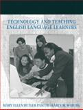 Technology and Teaching English Language Learners, Butler-Pascoe, Mary Ellen and Wiburg, Karin M., 0205326773