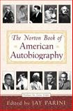 The Norton Book of American Autobiography