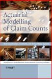 Actuarial Modelling of Claim Counts : Risk Classification, Credibility and Bonus-Malus Systems, Denuit, Michel and Marechal, Xavier, 0470026774