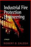 Industrial Fire Protection Engineering, Zalosh, Robert G., 0471496774