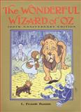The Wonderful Wizard of Oz, L. Frank Baum, 0688166776