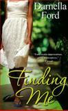 Finding Me, Darnella Ford, 0758216777