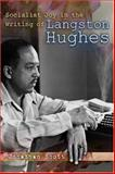 Socialist Joy in the Writing of Langston Hughes 9780826216779
