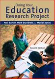 Doing Your Education Research Project, Burton, Neil and Brundrett, Mark, 144626677X