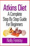 Atkins Diet, Nelly Fereray, 1493556770