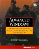Advanced Windows : The Developer's Guide to the Win32 API for Windows NT and Windows 95, Richter, Jeffrey M., 1556156774