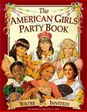 The American Girls Party Book, Michelle Jones, 1562476777