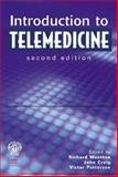 Introduction to Telemedicine, Richard Wootton, John Craig, Victor Patterson, 1853156779