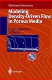 Modeling Density-Driven Flow in Porous Media : Principles, Numerics, Software, Holzbecher, E. O., 3540636773