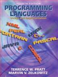Programming Languages : Design and Implementation, Pratt, Terrence W. and Zelkowitz, Marvin V., 0130276782