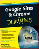Google Sites and Chrome for Dummies, Ryan Teeter and Karl Barksdale, 0470396784