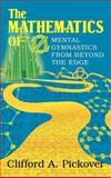 The Mathematics of Oz, Clifford A. Pickover, 0521016789