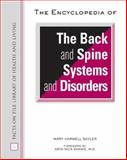 The Encyclopedia of the Back and Spine Systems and Disorders, Sayler, Mary Harwell, 0816066787