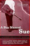 A Boy Named Sue : Gender and Country Music, , 1578066786