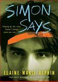 Simon Says, Elaine Marie Alphin, 015204678X
