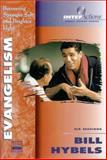 Evangelism, Bill Hybels, 0310206782