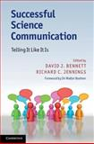 Successful Science Communication : Telling It Like It Is, , 0521176786