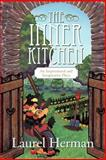 The Inner Kitchen, Laurel Herman, 1452536783